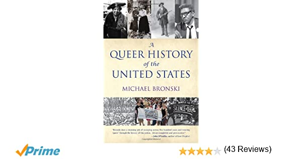 A queer history of the united states revisioning american history a queer history of the united states revisioning american history michael bronski 9780807044650 amazon books fandeluxe Choice Image