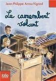 """Afficher """"Histoires des Jean-Quelque-Chose Le camembert volant"""""""