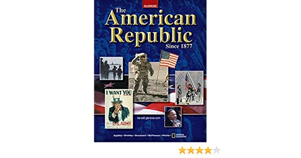 com the american republic since student edition com the american republic since 1877 student edition 9780078280870 mcgraw hill education books