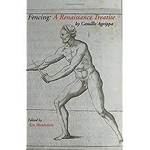 Fencing: A Renaissance Treatise