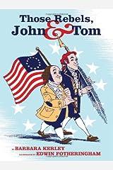 Those Rebels, John and Tom Hardcover