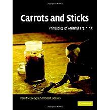 Carrots and Sticks: Principles of Animal Training