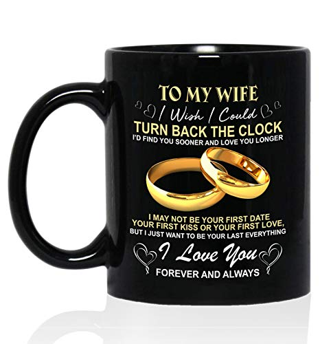 To My Wife I Wish I Could Turn Back The Clock I