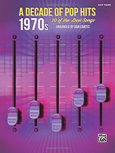 Download A Decade of Pop Hits -- 1970s: 20 of the Best Songs pdf