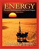 img - for Energy: Physical, Environmental and Social Impact: 3rd (Third) edition book / textbook / text book