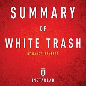 Summary of White Trash by Nancy Isenberg Audiobook