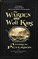 The Warden And The Wolf King (Wingfeather