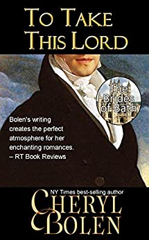 To Take This Lord (The Brides of Bath Book 4) by [Bolen, Cheryl]