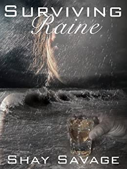 Surviving Raine: Surviving Raine Book 1 by [Savage, Shay]
