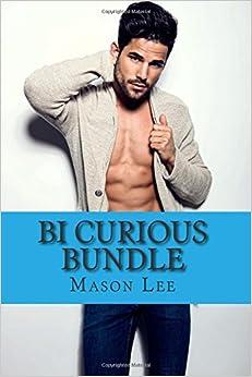 Bi Curious Bundle: 4 Hot Novels