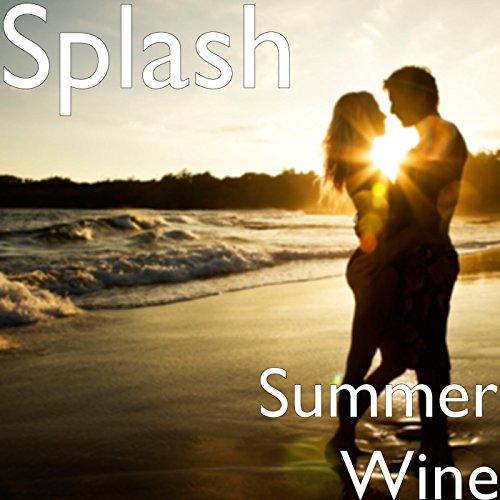 Summer Wine [Explicit]