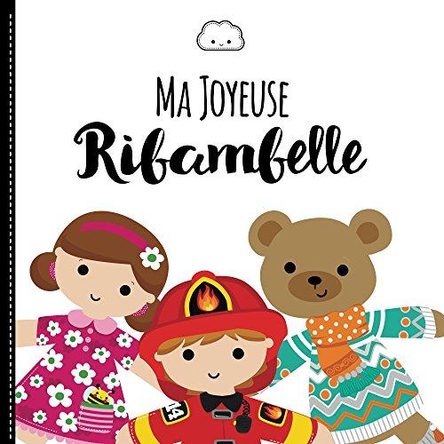 Ma joyeuse ribambelle (French Edition)