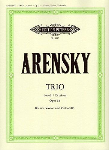 Arensky: Piano Trio in D Minor, Op. 32 ()