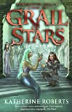 Grail of Stars (Pendragon Legacy Book Four)