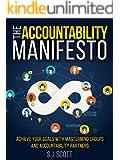 The Accountability Manifesto: How Accountability Helps You Stick to Goals