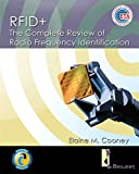 R.F.Id.: The Complete Review of Radio Frequency Identification