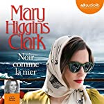 Noir comme la mer | Mary Higgins Clark
