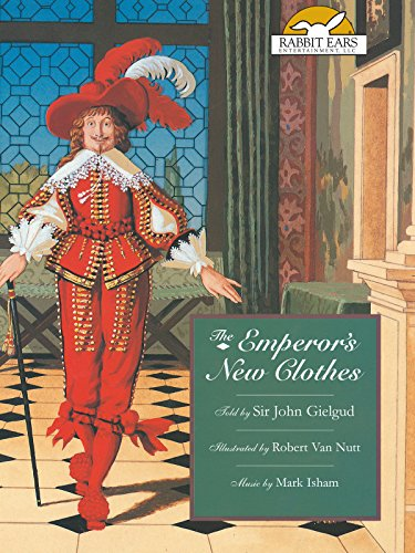 The Emperor's New Clothes, Told by Sir John Gielgud with Music by Mark ()