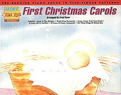 First Christmas Carols: Pre-Reading Piano Solos in Five-Finger Patterns ()
