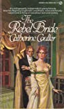 The Rebel Bride, Catherine Coulter, 0451089510