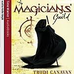 The Magicians' Guild: The Black Magician Trilogy, Book 1 | Trudi Canavan