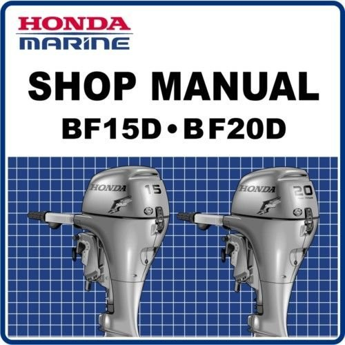 Price comparison product image Honda BF15D,  BF20D,  Outboard Engine Repair Service Manual CD / DVD / PDF