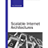 Scalable Internet Architectures (Developer's Library)