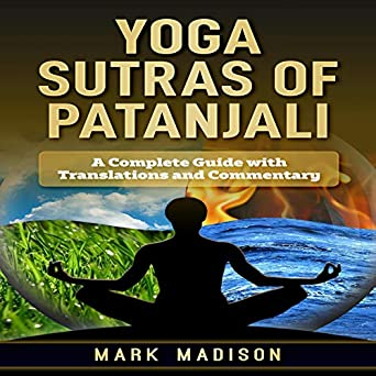 Amazon.com: Yoga Sutra of Patanjali: A Complete Guide with ...