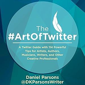 The #ArtOfTwitter Audiobook