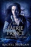 The Faerie Prince (Creepy Hollow Book 2)