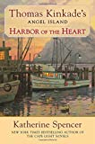 Harbor of the Heart: Thomas Kinkade's Angel Island
