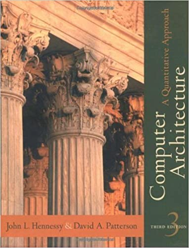 Computer architecture, a quantitative approach (solution for 5th edit….
