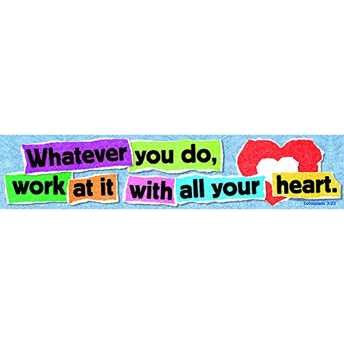 """Trend Enterprises """"Whatever You Do, Work At it with All Your Heart"""" Expressions Banner (T-25703)"""