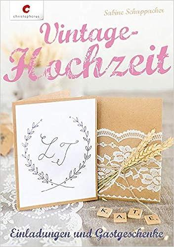 Vintage Hochzeit Einladungen Gastgeschenke Amazon De Sabine