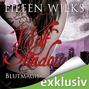 Blutmagie (Wolf Shadow 6) Hörbuch