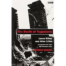 Death Of Yugoslavia Tie In Revised Editin