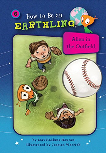 Alien in the Outfield (Book 6): Perseverance (How to Be an Earthling) by Kane Pr
