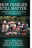 How Families Still Matter, Vern L. Bengtson and Timothy J. Biblarz, 0521009545