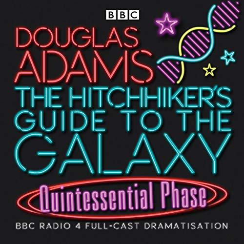 Hitchhiker's Guide to the Galaxy: Quintessential Phase by BBC Books