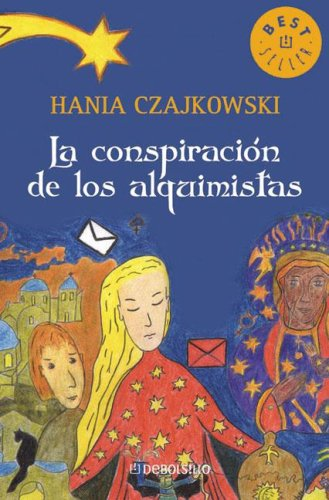 La conspiracion de los alquimistas/ The Conspiracy of the Alchemists (Spanish Edition) by Debolsillo