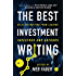 The Best Investment Writing: Selected writing from leading investors and authors: 1