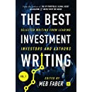 The Best Investment Writing: Selected writing from leading investors and authors