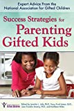 img - for Success Strategies for Parenting Gifted Kids: Expert Advice From the National Association for Gifted Children book / textbook / text book