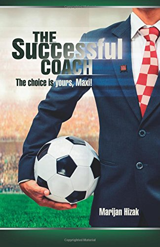 Read Online The successful coach: The choice is yours, Maxi! ebook