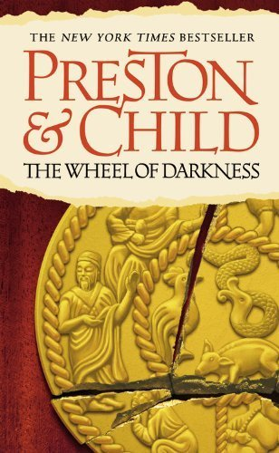 The Wheel of Darkness (Special Agent Pendergast) by Douglas Preston (2007-08-28)