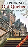 : Exploring Old Quebec: Walking Tours