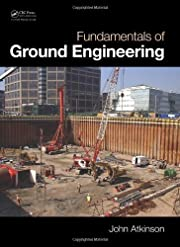 Fundamentals of Ground Engineering by John…