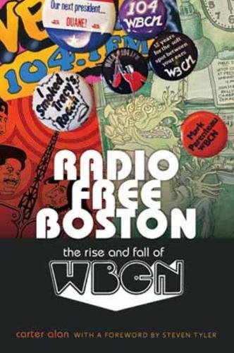 Radio Free Boston: The Rise and Fall of ()