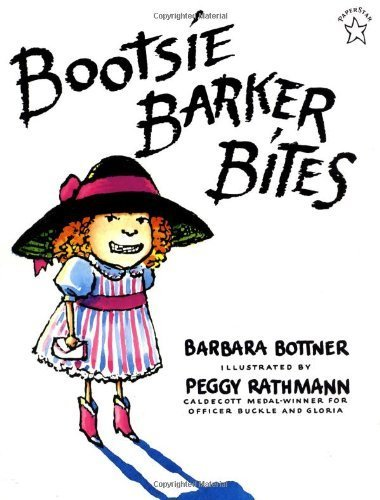 Bootsie Barker Bites (Bootsie Barker Bites by Bottner, Barbara (unknown Edition) [Paperback(1997)])