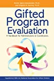 gifted program - Gifted Program Evaluation: A Handbook for Administrators and Coordinators